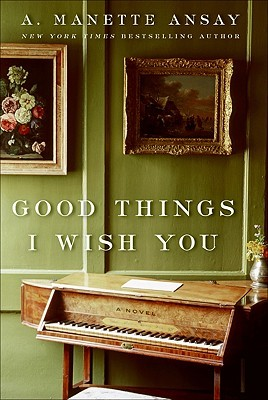 Good Things I Wish You (2009)