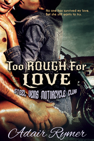 Too Rough For Love