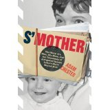 S'Mother: The Story of a Man, His Mom, and the Thousands of Altogether Insane Letters She's Mailed Him (2011)