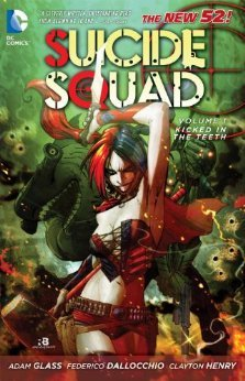 Suicide Squad, Vol. 1: Kicked in the Teeth