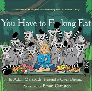You Have to F--king Eat (2014)