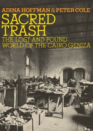 Sacred Trash: The Lost and Found World of the Cairo Geniza (2011)