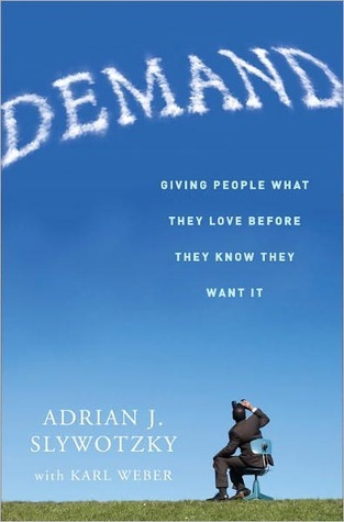 Demand: Creating What People Love Before They Know They Want It (2000)