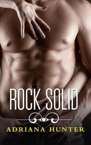 Rock Solid (Rock Hard #3) Seduced By The Rockstar - BBW Erotic Romance (2013)