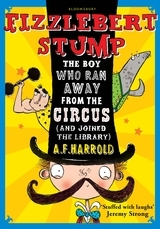Fizzlebert Stump: The Boy Who Ran Away from the Circus (2012)