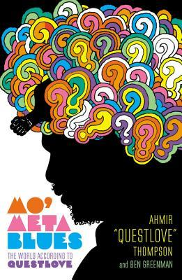 Mo' Meta Blues: The World According to Questlove (2013)