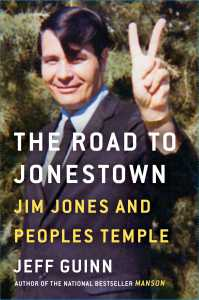 REVIEW: The Road to Jonestown | Jeff Guinn