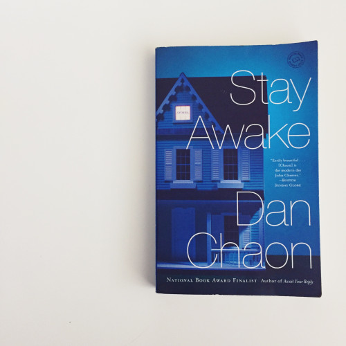 Stay Awake by Dan Chaon.jpg