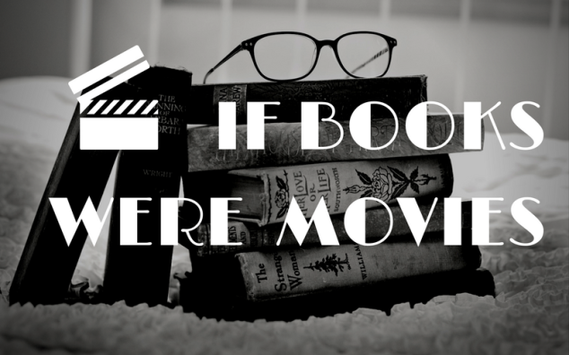 If Books were Movies