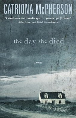 9.The Day She Died_Catriona McPherson