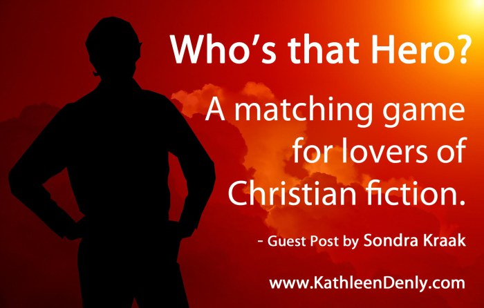 Who's That Hero - Sondra Kraak Guest Post Image