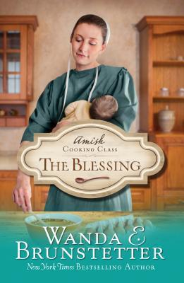 The Blessing (The Amish Cooking Class #2)