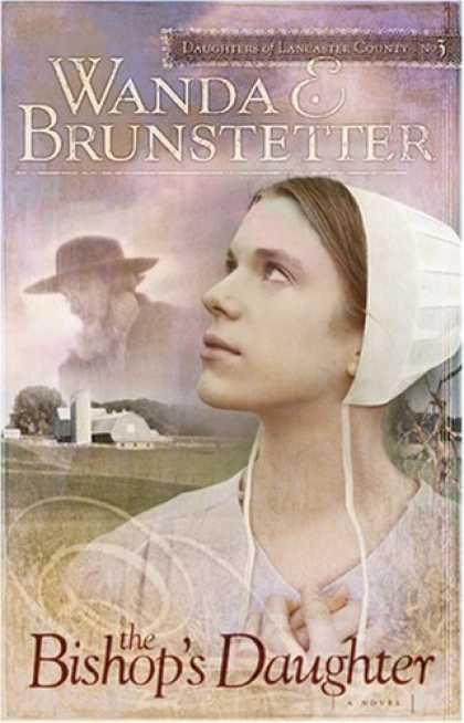 Image result for gebraucht: the bishop's daughter (daughters of lancaster county) - brunstetter, wanda e.