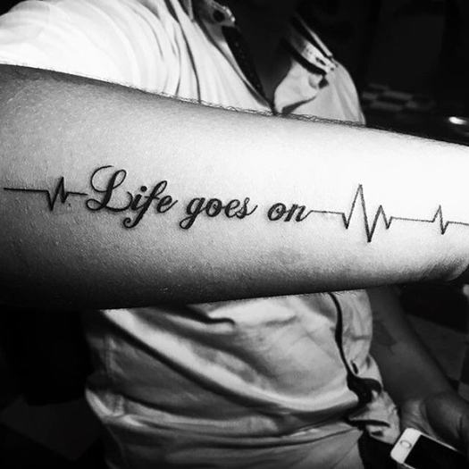 guys-life-goes-on-tattoo-design-ideas-on-outer-forearm (1)