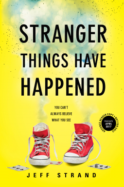Stranger Things Have Happened by Jeff Strand Book Cover