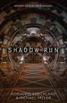 Shadow Run – Her Ship. His Plan. Their Survival