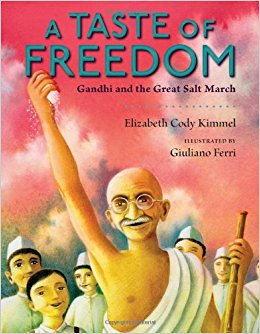 A Taste of Freedom Gandhi and the Great Salt March :: Children's Book Review mscroninblog.wordpress.com