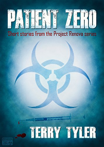 Patient Zero: Short stories from the Project Renova series by [Tyler, Terry]