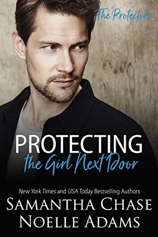 Protecting the Girl Next Door (The Protectors #3)