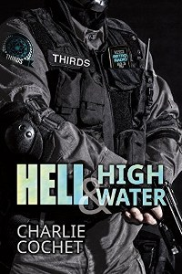 Hell & High Water (THIRDS Book 1) by Charlie Cochet