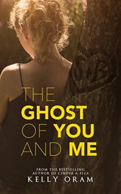The Ghost of You and Me Kelly Oram book review
