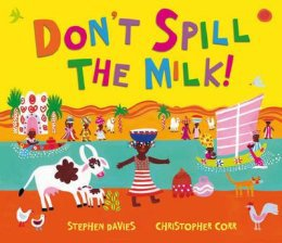 Don't Spill The Milk :: Children's Book Review mscroninblog.wordpress.com