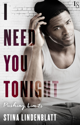 I Need You Tonight (Pushing Limits #3)