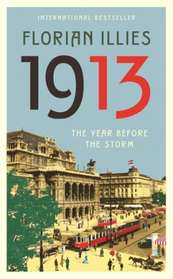 1913 The Year Before the Storm