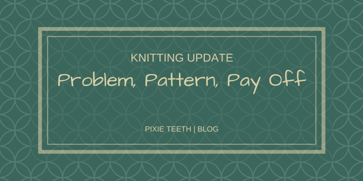 """Knitting Update 