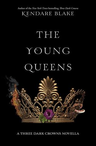 The Young Queens (Three Dark Crowns, #0.5)