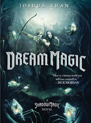 Dream Magic (Shadow Magic, #2)