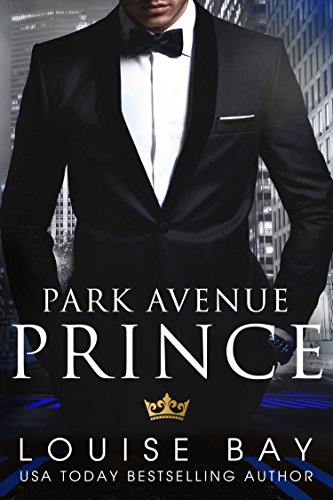 Park Avenue Prince by [Bay, Louise]