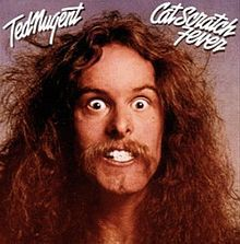 Cat Scratch Fever - Ted Nugent