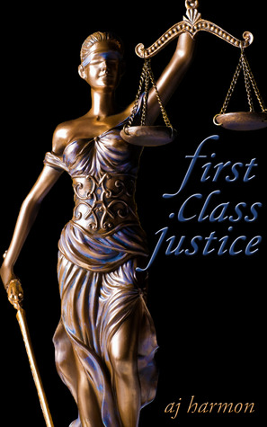 First Class Justice (2013)