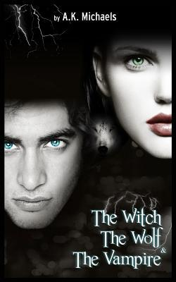 The Witch, the Wolf and the Vampire (2013)
