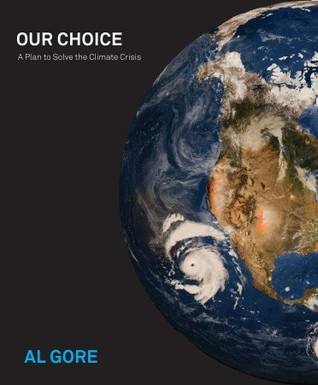 Our Choice: A Plan to Solve the Climate Crisis (2000)