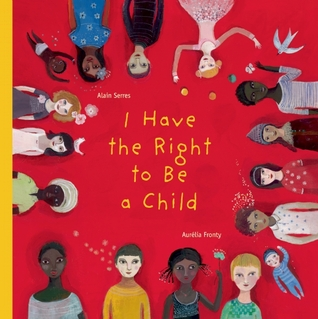 I Have the Right to Be a Child (2012)