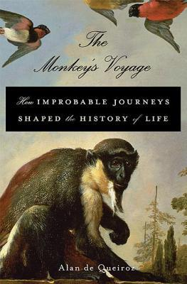 Monkey's Voyage: How Improbable Journeys Shaped the History of Life (2014)