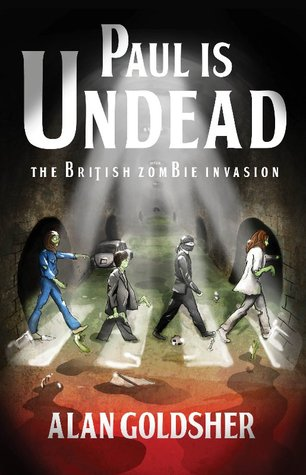 Paul Is Undead: The British Zombie Invasion (2010)
