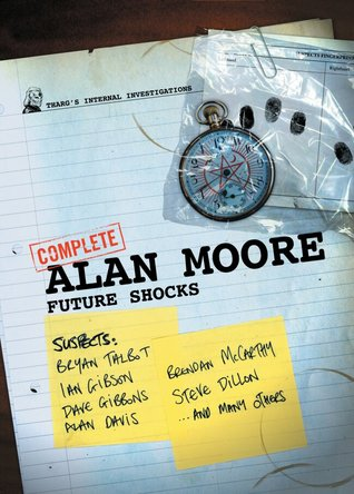 The Complete Alan Moore Future Shocks (2006)