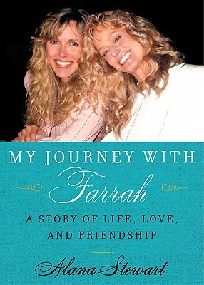 My Journey with Farrah: A Story of Life, Love, and Friendship (2009)
