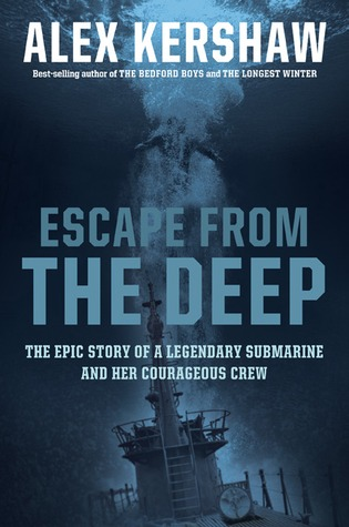Escape from the Deep: The Epic Story of a  Legendary Submarine and her Courageous Crew (2008)