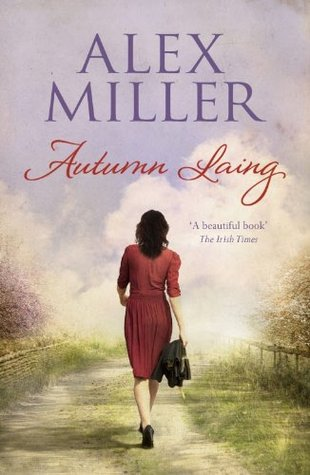 Autumn Laing. Alex Miller