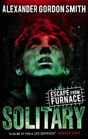 Escape from Furnace 2: Solitary (2010)