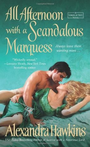 All Afternoon with a Scandalous Marquess (2012)