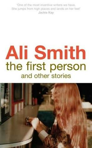 The First Person and Other Stories (2008)