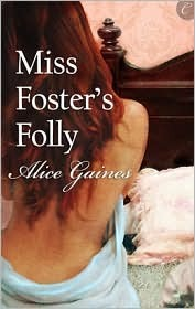 Miss Foster's Folly (2010)