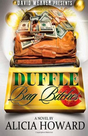 Duffle Bag Bitches (2012)