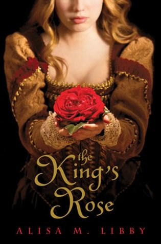 The King's Rose (2009)