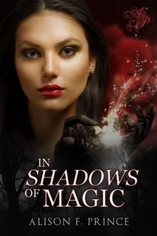 In Shadows of Magic (2013)